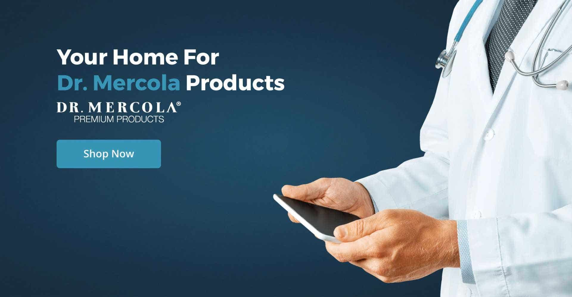 Your Home for Dr. Mercola Products